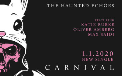 Carnival by The Haunted Echoes